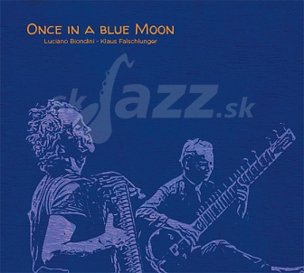 CD Luciano Biondini - Klaus Falschlunger: Once In a Blue Moon