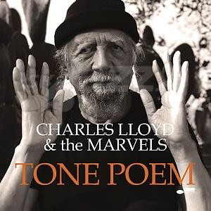 CD Charles Lloyd and the Marvels - Tone Poem