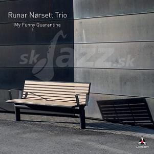 CD Runar Nørsett Trio - My Funny Quarantine