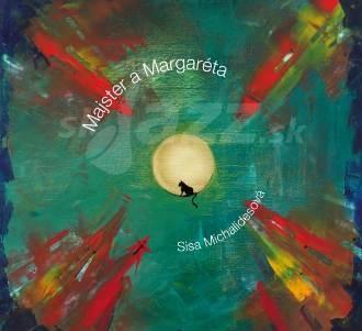 CD Sisa Michalidesová - Majster a Margaréta