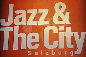 18. Jazz & The City Salzburg 2017 !!!