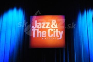 18. Jazz & The City Salzburg ... a tie ostatné – 1.časť !!!