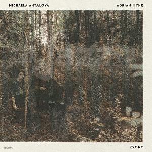 CD / LP  Michaela Antalová & Adrian Myhr – Zvony