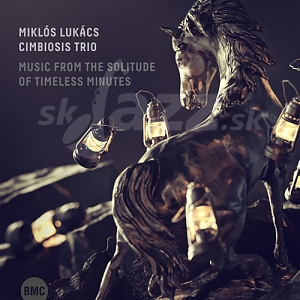 CD Miklós Lukács Cimbiosis Trio – Music From The Solitude of Timless Minutes