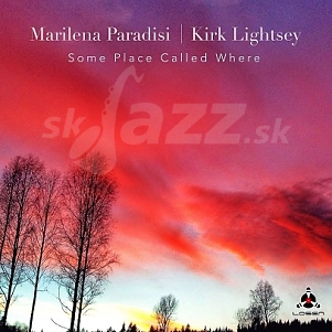 CD Marilena Paradisi / Kirk Lightsey – Some Place Called Where