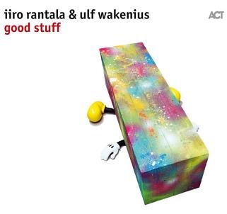 CD Iiro Rantala & Ulf Wakenius – Good Stuff