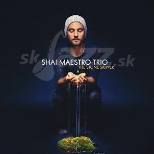 CD Shai Maestro – The Stone Skipper