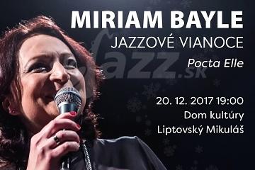 LM: Miriam Bayle - Jazzové Vianoce: Pocta Elle !!!