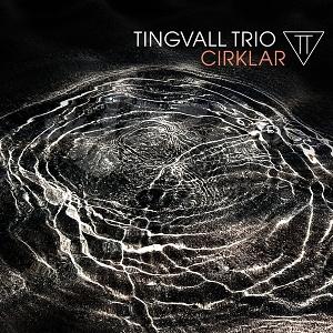 CD Tingvall Trio – Cirklar
