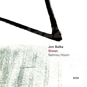 CD Jon Balke – Siwan: Nahnou Houm