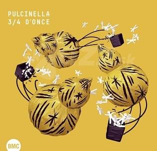 CD Pulcinella – 3/4 D'once