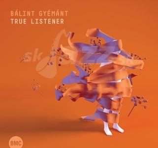 CD Bálint Gyémánt – True Listener
