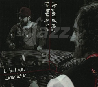 CD Ľubomír Gašpar Cimbal Project – The Point of View