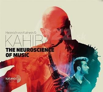 CD Heinrich von Kalnein & Kahiba – The Neuroscience of Music