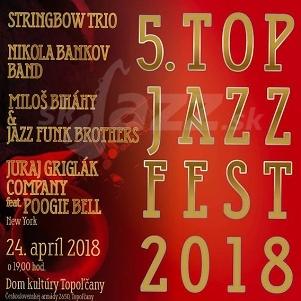 Jubilejný Top Jazz Fest 2018 !!!