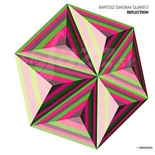 CD Bartosz Dworak Quartet – Reflection
