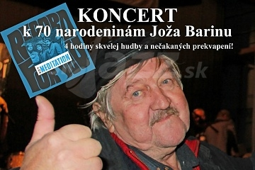 BA: Koncert k 70 narodeninám Joža Barinu !!!