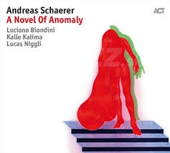 CD Andreas Schaerer – A Novel Of Anomaly
