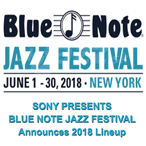 Blue Note Jazz Festival 2018 !!!