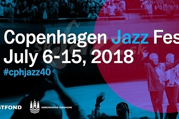 Copenhagen Jazz Festival 2018 !!!