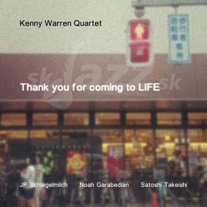 CD Kenny Warren Quartet – Thank You For Coming to LIFE