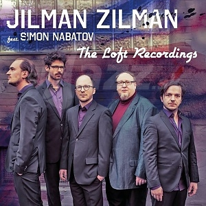 CD Jilman Zilman – The Loft Recordings